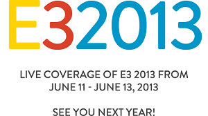 E3 2013 6月頃開催!