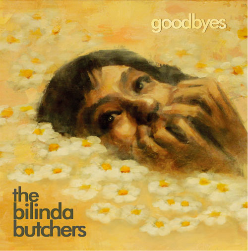 The Blinda Butchers Goodbyes