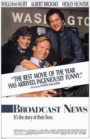 『ブロードキャスト・ニュース 』 (1987/アメリカ) ※ちょっとネタばれ